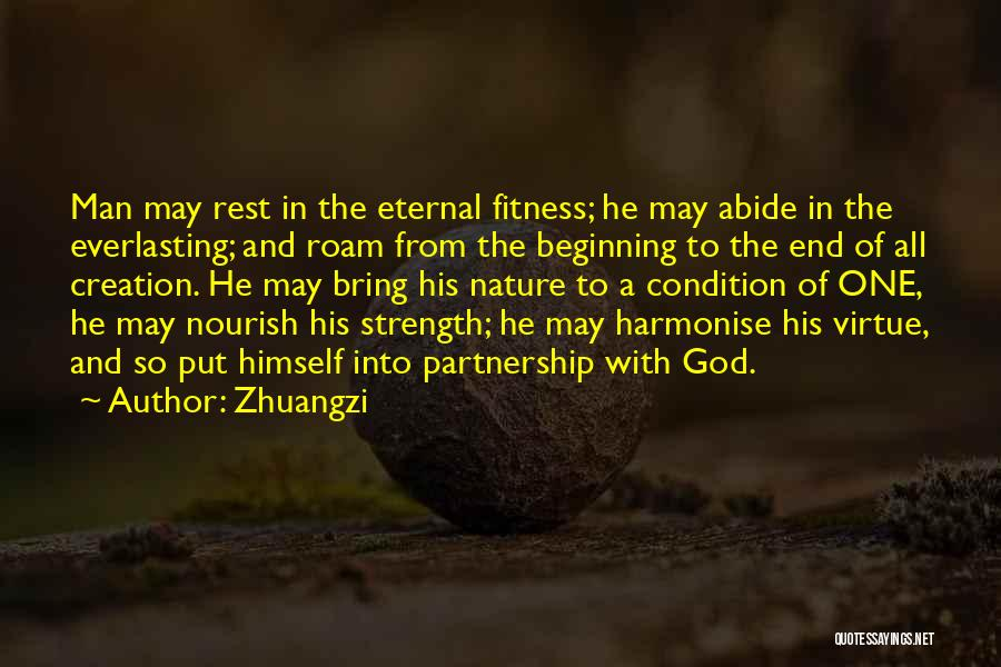 The End Beginning Quotes By Zhuangzi