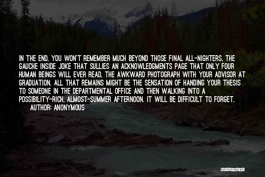 The End Of The Summer Quotes By Anonymous