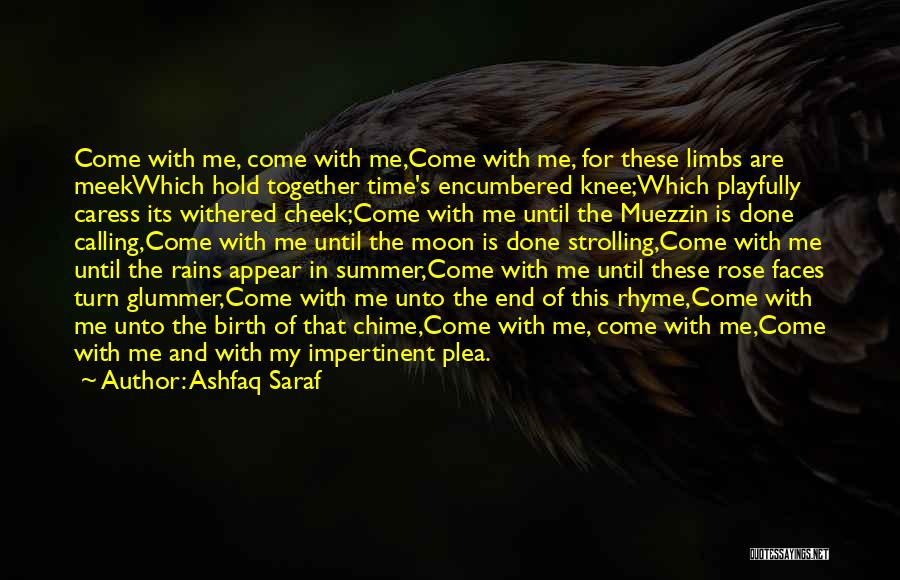 The End Of The Summer Quotes By Ashfaq Saraf