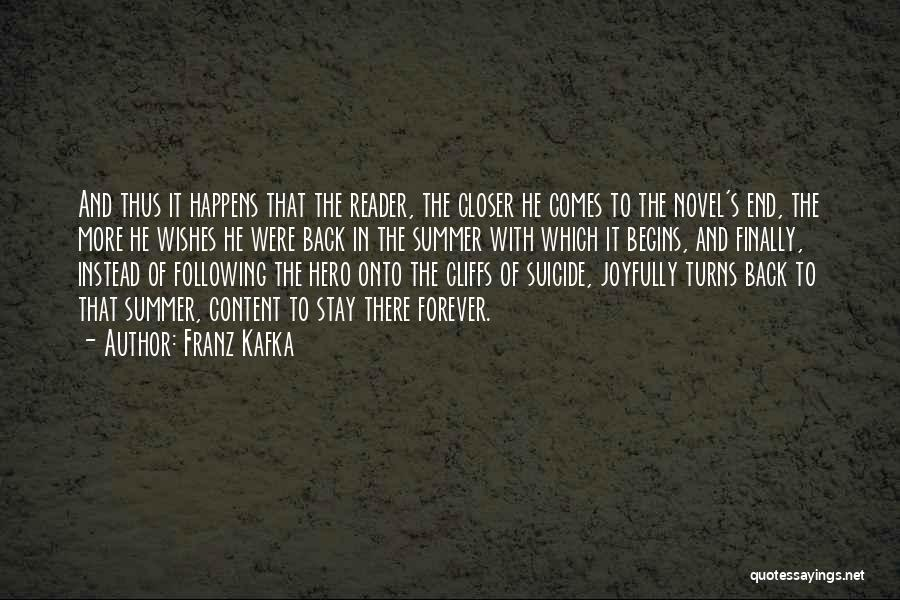 The End Of The Summer Quotes By Franz Kafka