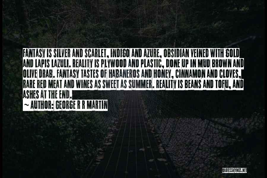 The End Of The Summer Quotes By George R R Martin