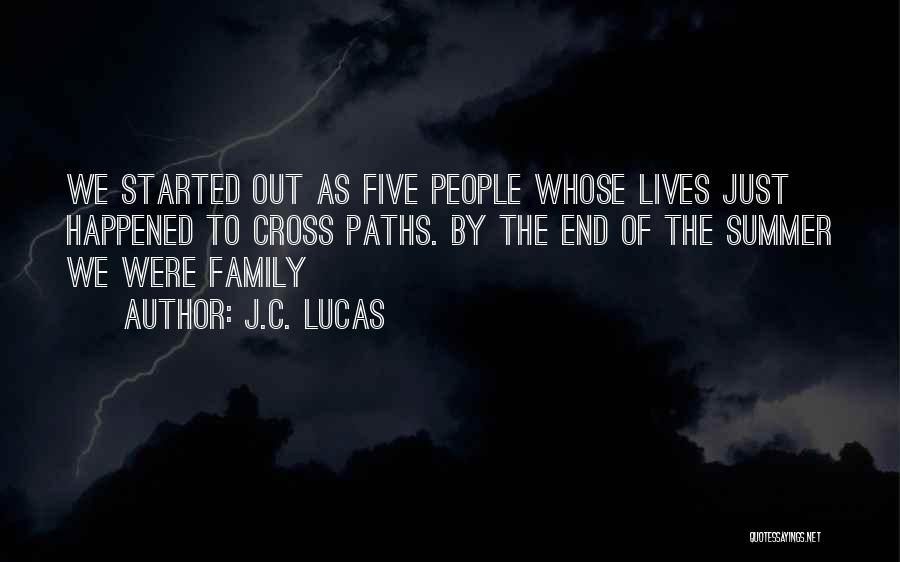 The End Of The Summer Quotes By J.C. Lucas