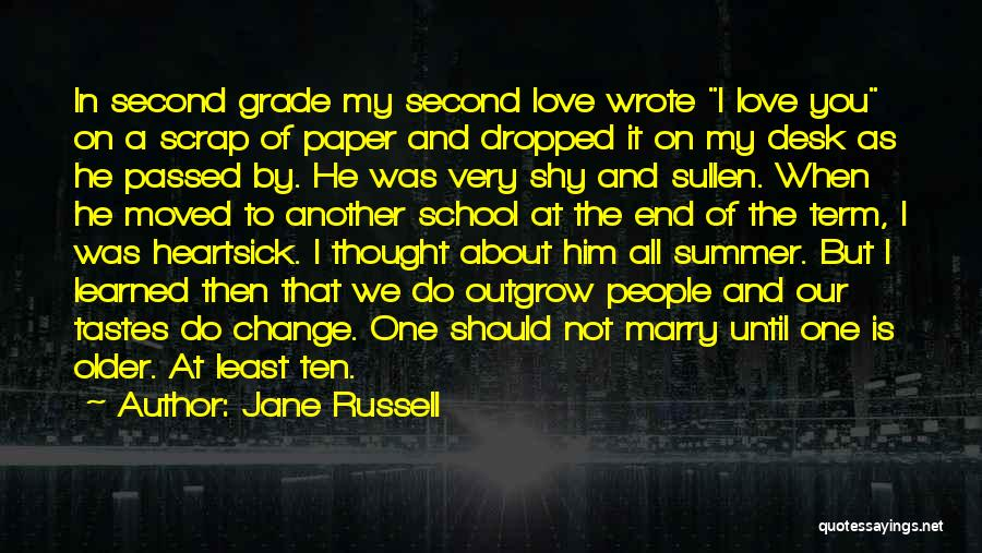 The End Of The Summer Quotes By Jane Russell