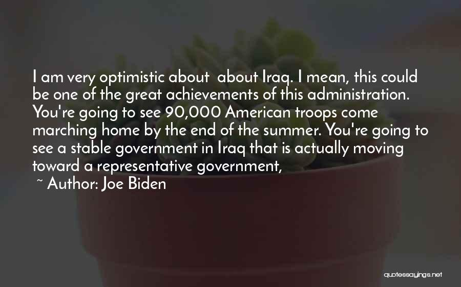 The End Of The Summer Quotes By Joe Biden