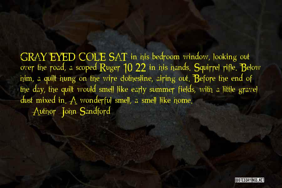 The End Of The Summer Quotes By John Sandford