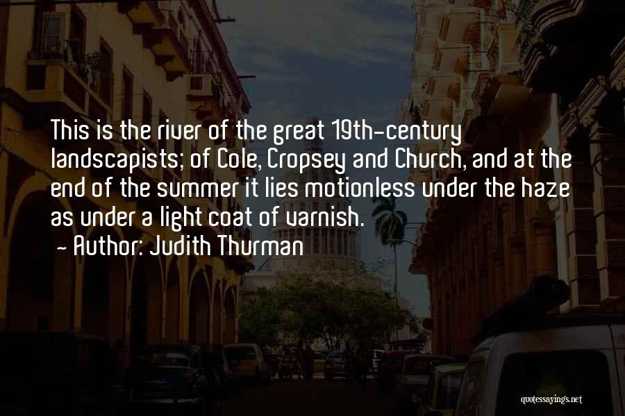 The End Of The Summer Quotes By Judith Thurman