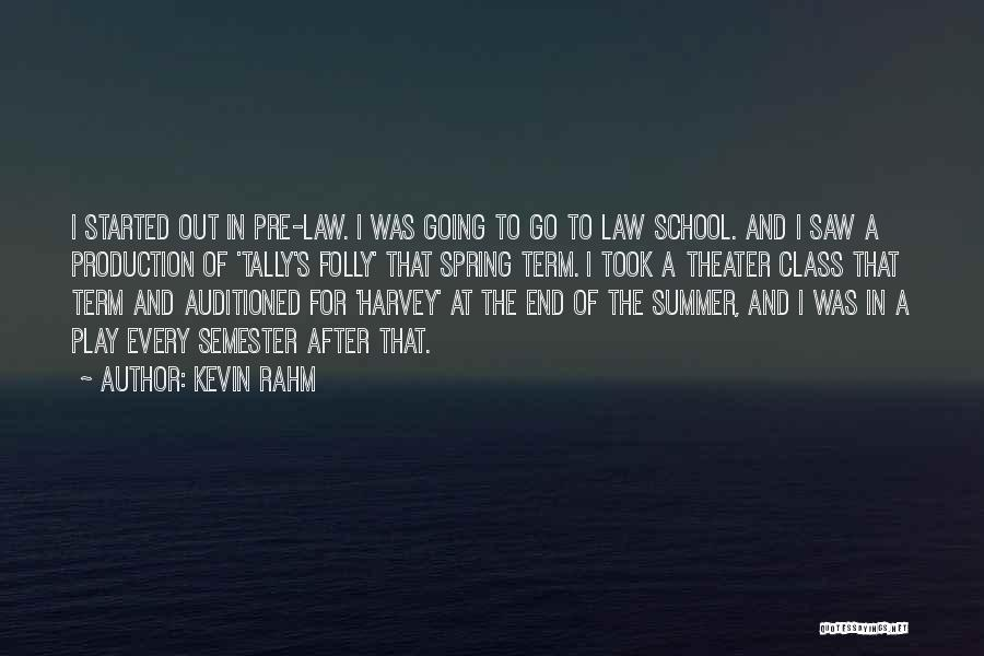 The End Of The Summer Quotes By Kevin Rahm