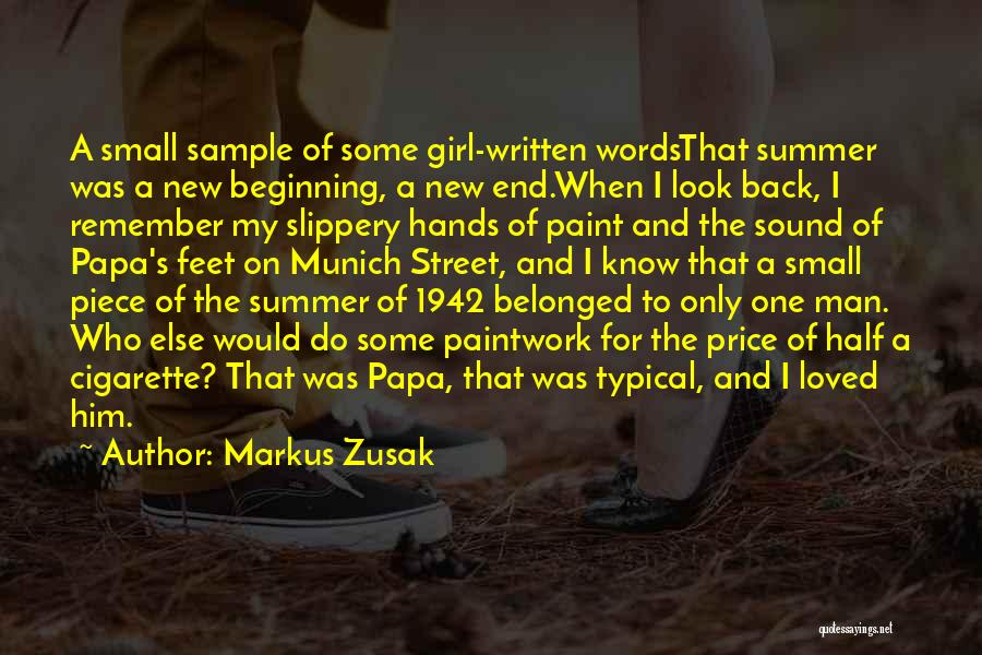 The End Of The Summer Quotes By Markus Zusak
