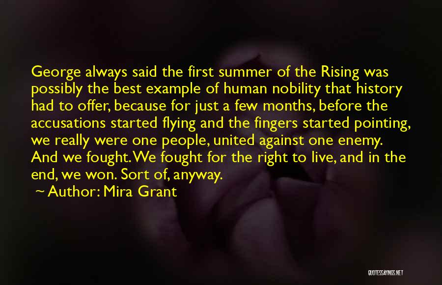 The End Of The Summer Quotes By Mira Grant