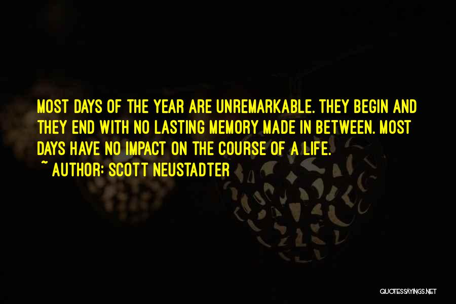 The End Of The Summer Quotes By Scott Neustadter