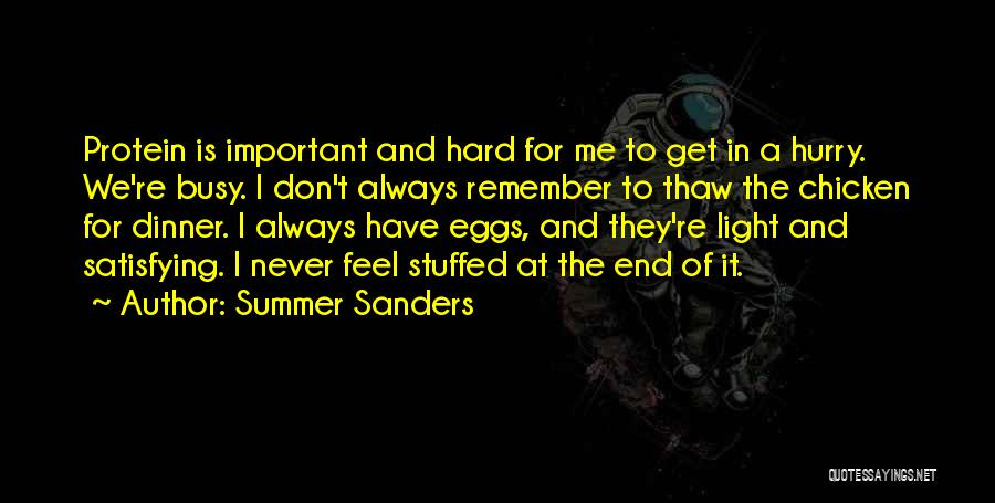 The End Of The Summer Quotes By Summer Sanders