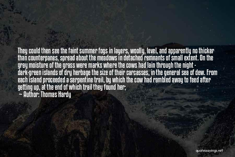 The End Of The Summer Quotes By Thomas Hardy