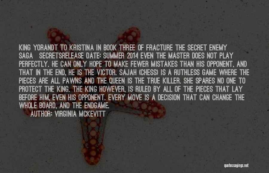 The End Of The Summer Quotes By Virginia McKevitt