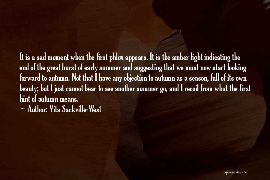 The End Of The Summer Quotes By Vita Sackville-West