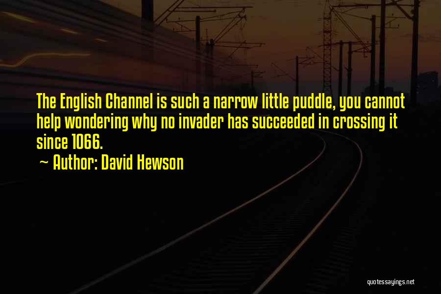 The English Channel Quotes By David Hewson