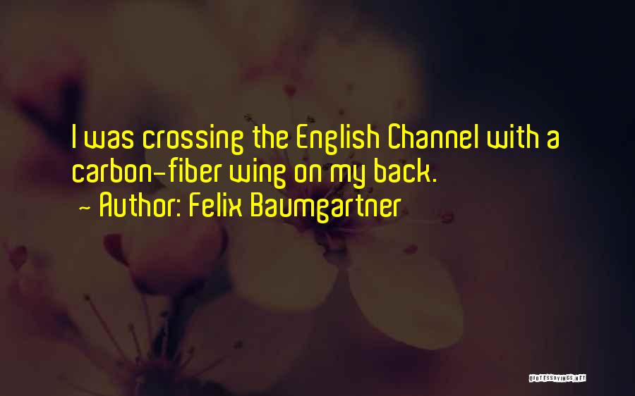 The English Channel Quotes By Felix Baumgartner