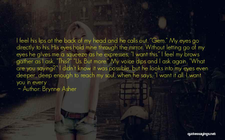 The Eyes Are The Mirror Of The Soul Quotes By Brynne Asher