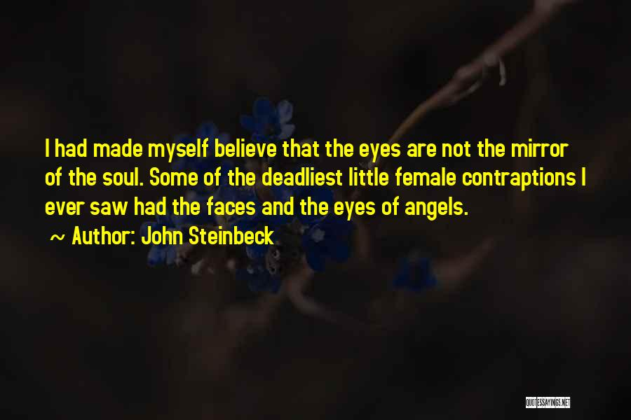 The Eyes Are The Mirror Of The Soul Quotes By John Steinbeck