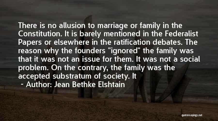 The Federalist Papers Quotes By Jean Bethke Elshtain
