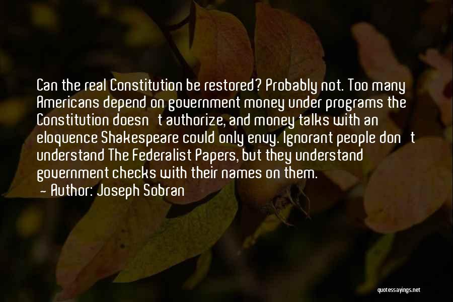 The Federalist Papers Quotes By Joseph Sobran