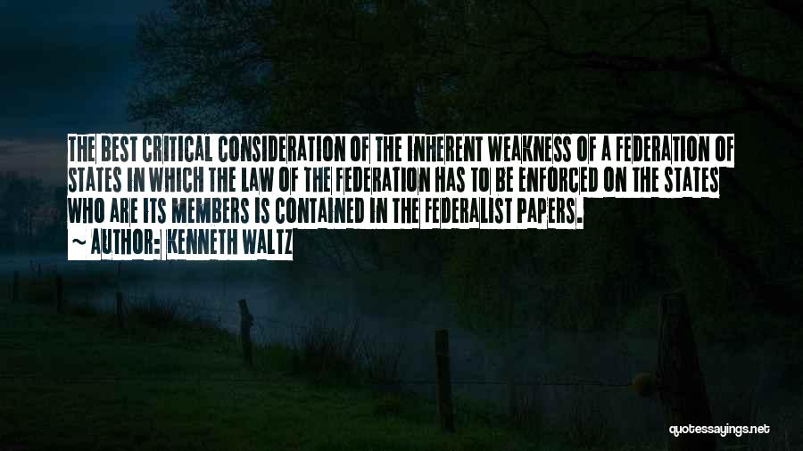 The Federalist Papers Quotes By Kenneth Waltz