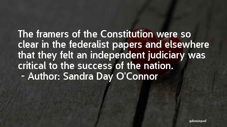 The Federalist Papers Quotes By Sandra Day O'Connor