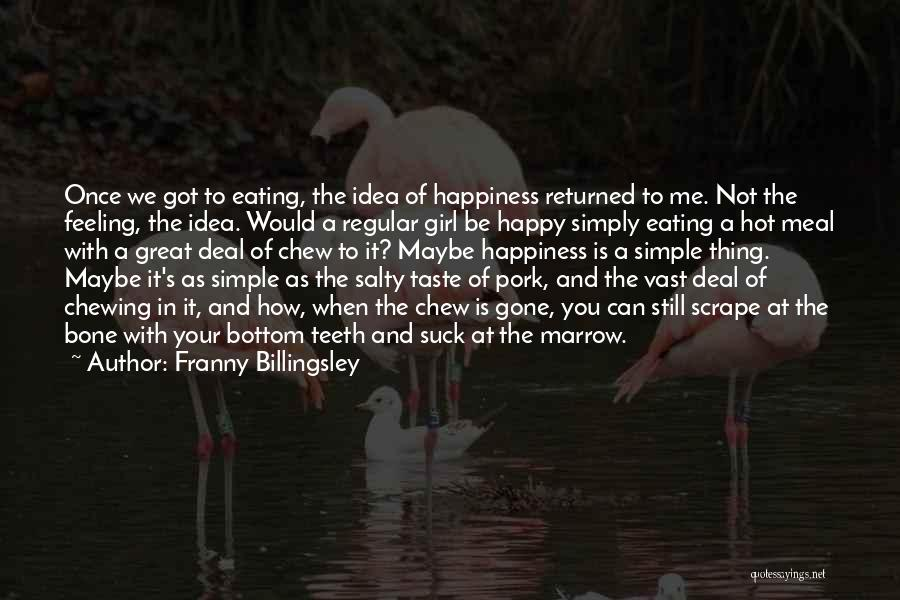 The Feeling Of Happiness Quotes By Franny Billingsley