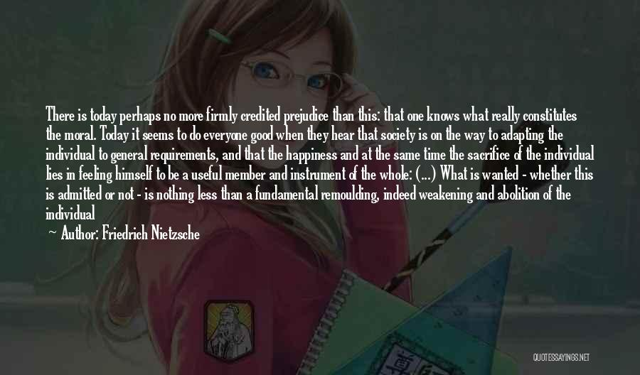 The Feeling Of Happiness Quotes By Friedrich Nietzsche