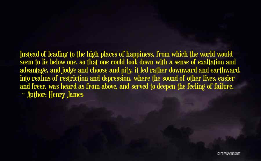 The Feeling Of Happiness Quotes By Henry James