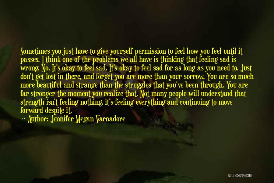 The Feeling Of Happiness Quotes By Jennifer Megan Varnadore
