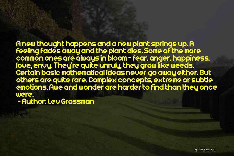 The Feeling Of Happiness Quotes By Lev Grossman