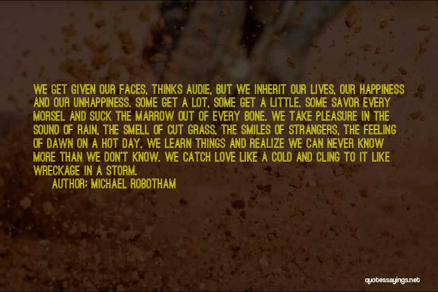 The Feeling Of Happiness Quotes By Michael Robotham