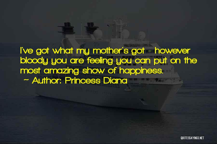 The Feeling Of Happiness Quotes By Princess Diana