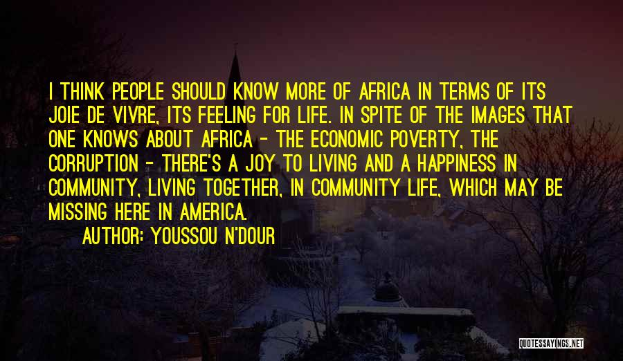 The Feeling Of Happiness Quotes By Youssou N'Dour