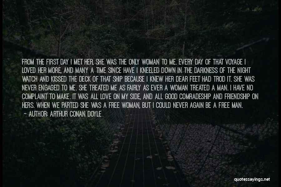 The First Time We Met Love Quotes By Arthur Conan Doyle