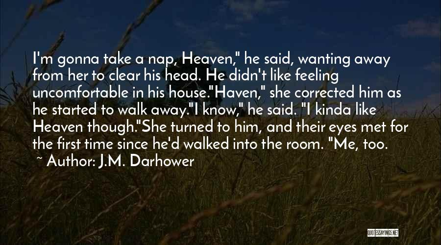 The First Time We Met Love Quotes By J.M. Darhower