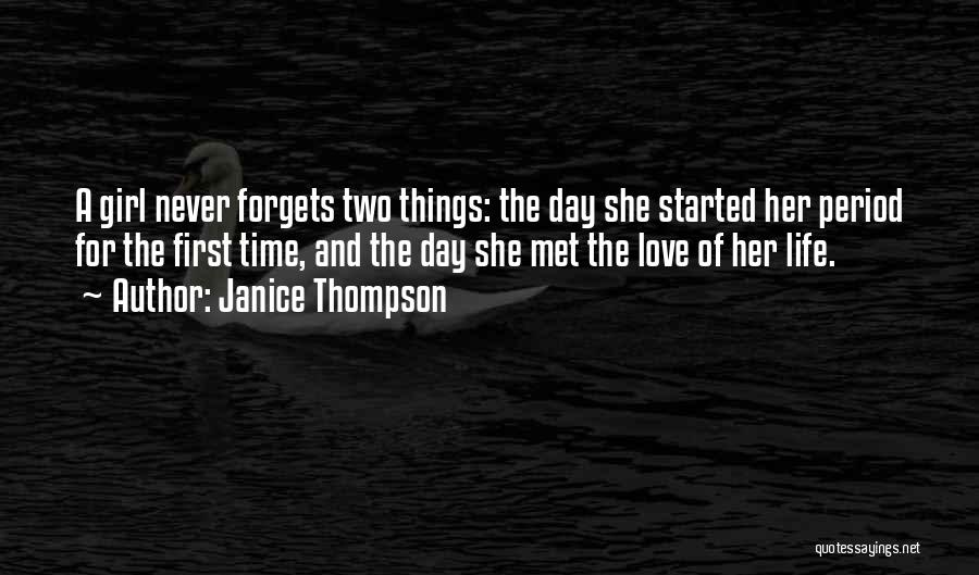The First Time We Met Love Quotes By Janice Thompson