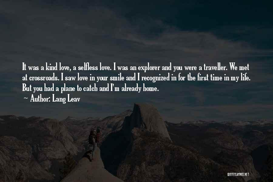 The First Time We Met Love Quotes By Lang Leav