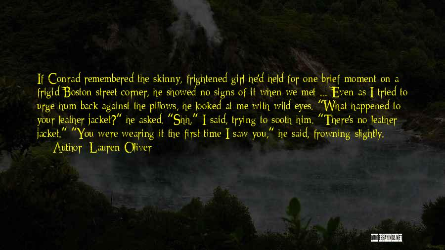The First Time We Met Love Quotes By Lauren Oliver