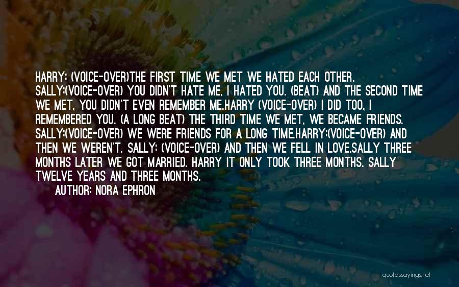 The First Time We Met Love Quotes By Nora Ephron