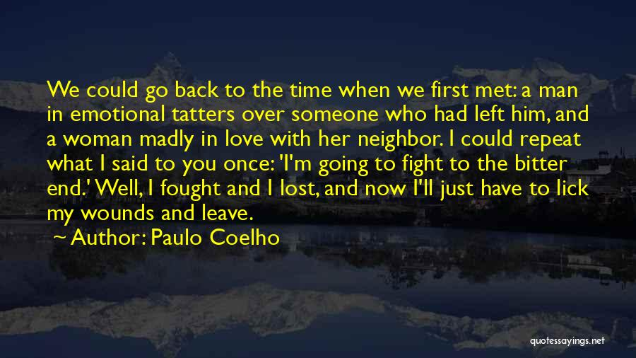 The First Time We Met Love Quotes By Paulo Coelho