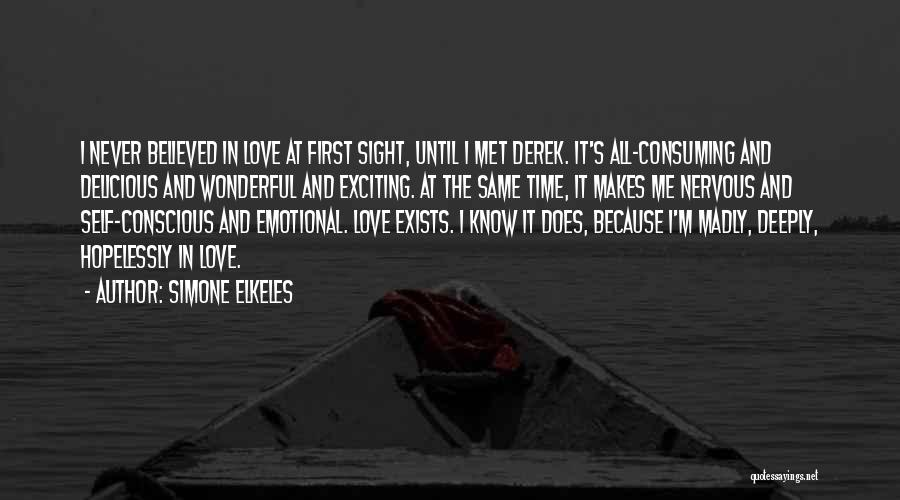 The First Time We Met Love Quotes By Simone Elkeles