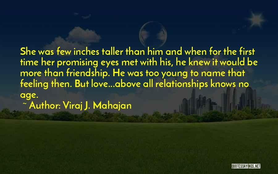 The First Time We Met Love Quotes By Viraj J. Mahajan