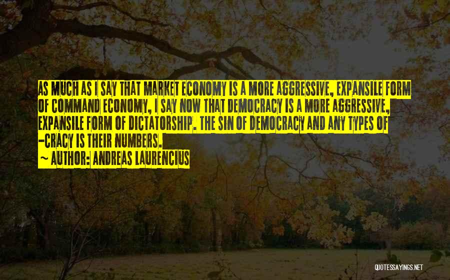 The Free Market Economy Quotes By Andreas Laurencius