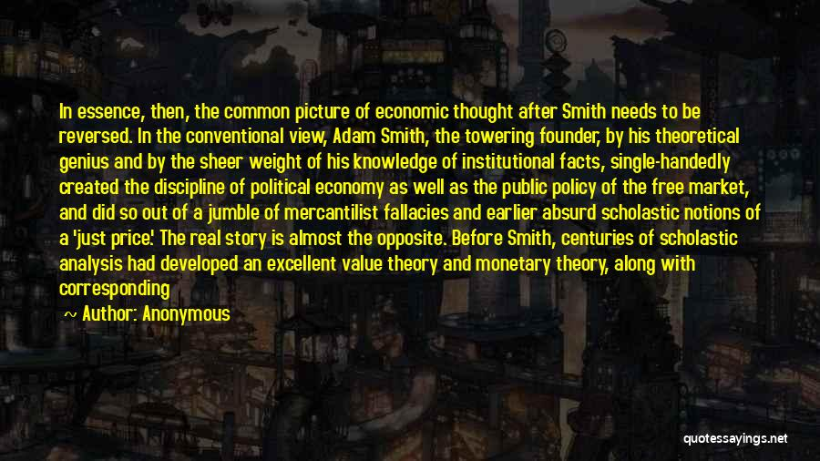 The Free Market Economy Quotes By Anonymous