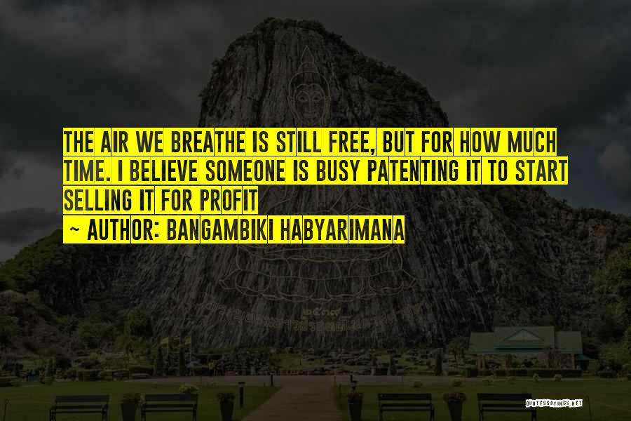 The Free Market Economy Quotes By Bangambiki Habyarimana
