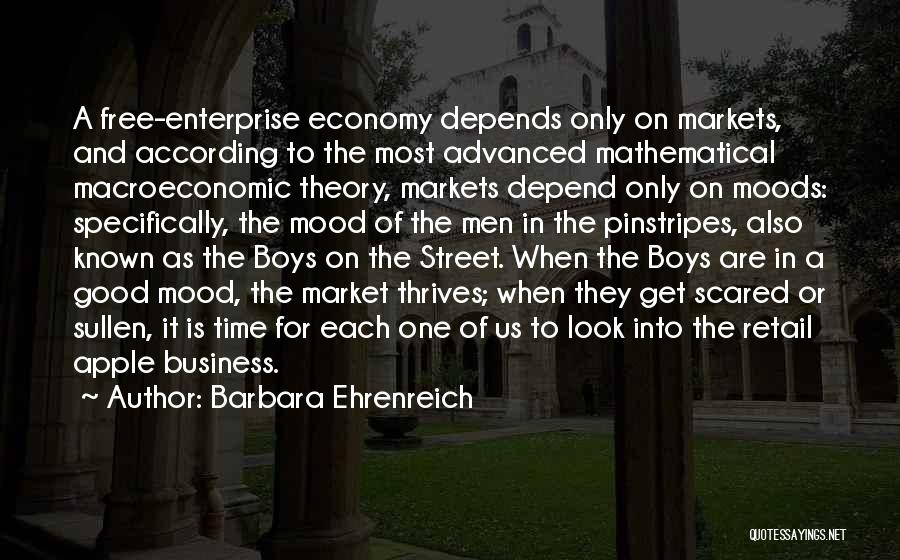 The Free Market Economy Quotes By Barbara Ehrenreich
