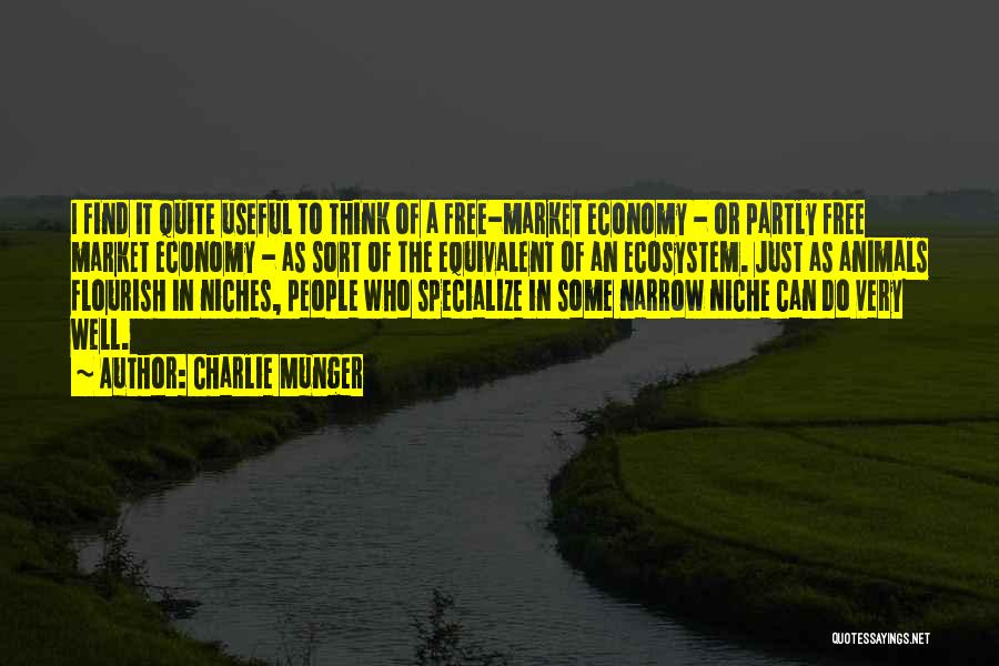 The Free Market Economy Quotes By Charlie Munger