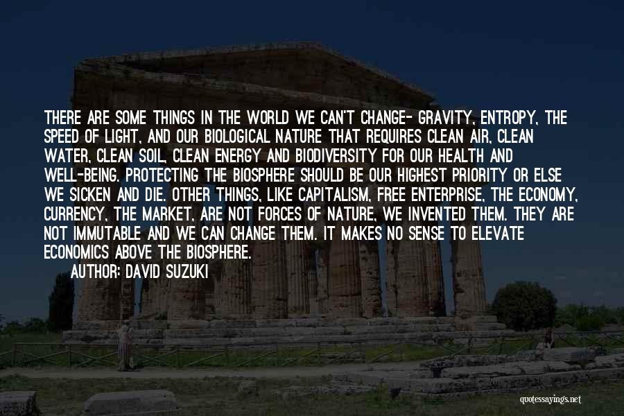 The Free Market Economy Quotes By David Suzuki