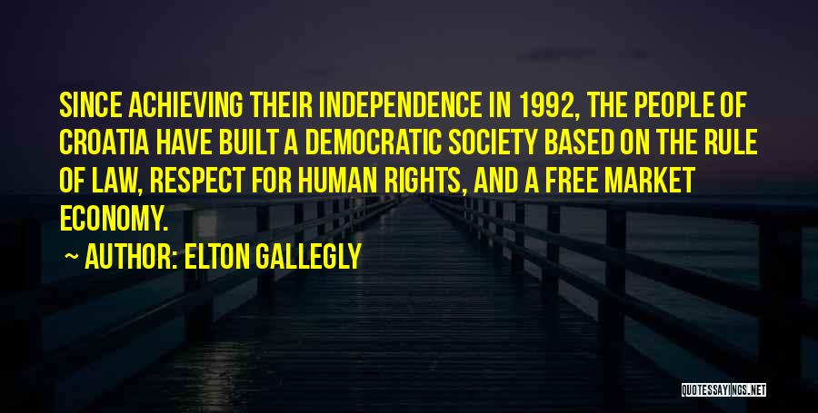 The Free Market Economy Quotes By Elton Gallegly